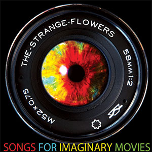 Songs for Imaginary Movies