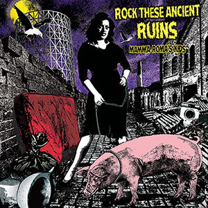 Rock These Ancient Ruins - Mamma Roma's Kids